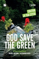 God Save the Green Trailer