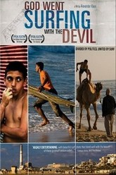 God Went Surfing With The Devil Trailer