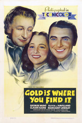 Gold Is Where You Find It Trailer