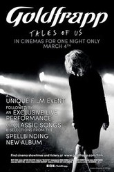 Goldfrapp: Tales of Us Trailer
