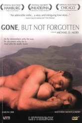 Gone, But Not Forgotten Trailer