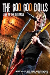 Goo Goo Dolls - Live at The Red Rocks Trailer