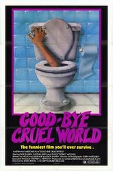 Good-bye Cruel World Trailer