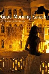 Good Morning Karachi Trailer