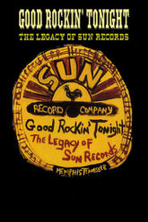 Good Rockin' Tonight: The Legacy of Sun Records Trailer