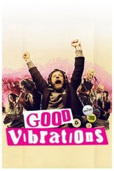 Good Vibrations Trailer