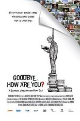 Goodbye, How Are You? Trailer
