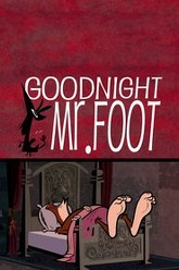 Goodnight, Mr. Foot Trailer