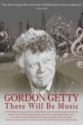 Gordon Getty: There Will Be Music Trailer