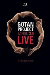 Gotan Project : Tango 3.0 Live at The Casino de Paris Trailer