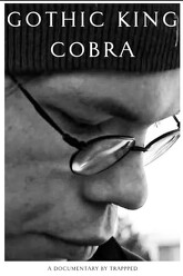 Gothic King Cobra Trailer