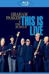 Graham Parker & The Rumour: This Is Live Trailer
