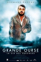 Grande ourse - La clé des possibles Trailer