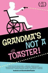 Grandma's Not a Toaster Trailer
