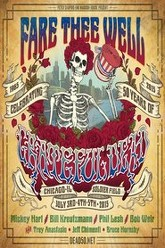 Grateful Dead: Fare Thee Well - Rainbows Are Real, Chicago, IL Trailer