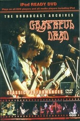Grateful Dead - The Broadcast Archives Trailer