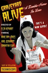 Graveyard Alive- A Zombie Nurse in Love Trailer