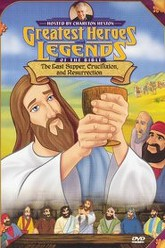 Greatest Heroes and Legends of The Bible: The Last Supper, Crucifixion and Resurrection Trailer