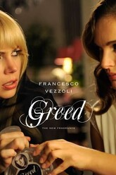 GREED, a New Fragrance by Francesco Vezzoli Trailer