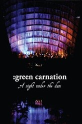 Green Carnation: A Night Under the Dam Trailer