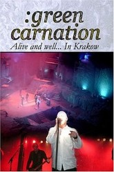 Green Carnation: Alive and Well... In Krakow Trailer