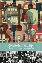 Greenwich Village: Music That Defined a Generation Trailer