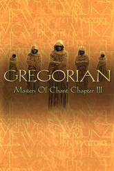 Gregorian: Masters Of Chant (Chapter 3) Trailer