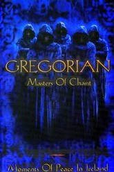 Gregorian - Moments of Peace in Ireland Trailer