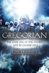 Gregorian: The Dark Side of the Chant Live in Zagreb Trailer