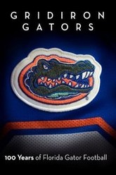 Gridiron Gators - 100 Years of Florida Gator Football Trailer