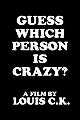 Guess Which Person is Crazy? Trailer