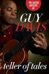 Guitar Artistry of - Guy Davis Teller of Tales Trailer
