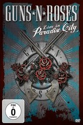Guns N' Roses: Live in Paradise City Trailer