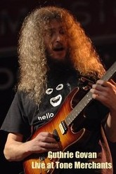 Guthrie Govan Live at Tone Merchants Trailer
