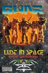 Gwar: Lust in Space - Live at the National Trailer