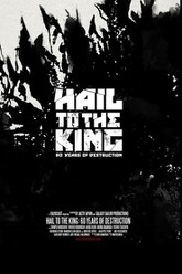 Hail to the King: 60 Years of Destruction Trailer