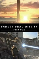 Half Life: Escape From City 17: Part 2 Trailer