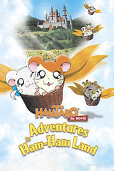 Hamtaro: Adventures in Ham-Ham Land Trailer