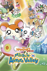 Hamtaro: Miracle in Aurora Valley Trailer