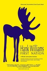 Hank Williams First Nation Trailer