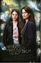 Hannah Mangold & Lucy Palm Trailer