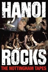 Hanoi Rocks: The Nottingham Tapes Trailer