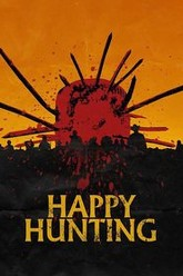 Happy Hunting Trailer