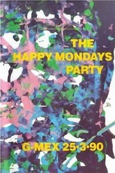 Happy Mondays: Party At G-Mex 25.3.90 Trailer