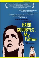 Hard Goodbyes: My Father Trailer