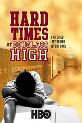 Hard Times at Douglass High: A No Child Left Behind Report Card Trailer