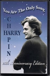 Harry Chapin: You Are the Only Song Trailer