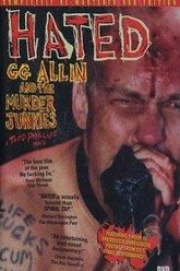 Hated:  GG Allin & the Murder Junkies Trailer