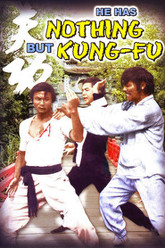 He Has Nothing But Kung Fu Trailer