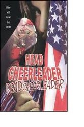 Head Cheerleader Dead Cheerleader Trailer